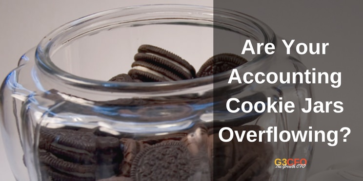 Are Your Accounting Cookie Jars Overflowing?
